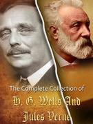 The Complete Collection of Jules Verne and H. G. Wells