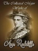 The Collected Major Works of Ann Radcliffe