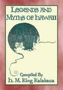 LEGENDS AND MYTHS OF HAWAII - 15 Polynesian Legends