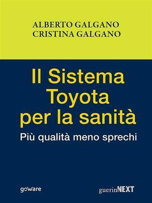 Il Sistema Toyota per la sanità. Più qualità meno sprechi