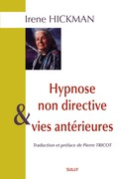 Hypnose non directive et vies antérieures