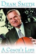 A Coach's Life: My Forty Years in College Basketball