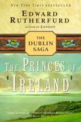 The Princes of Ireland: The Dublin Saga