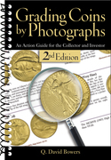 Grading Coins by Photographs: An Action Guide for the Collector and Investor
