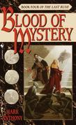 Blood of Mystery: Book Four of The Last Rune