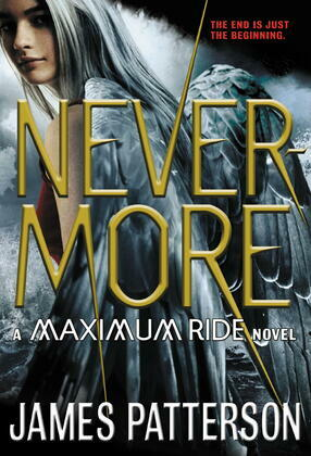 Nevermore: The Final Maximum Ride Adventure
