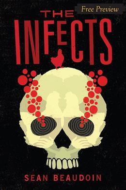 The Infects (Free Preview of Chapters 1-3)