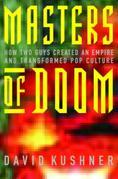Masters of Doom: How Two Guys Created an Empire and Transformed Pop Culture
