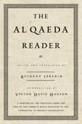 The Al Qaeda Reader: The Essential Texts of Osama Bin Laden's Terrorist Organization