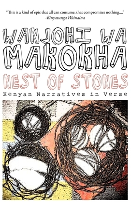Nest of Stones: Kenyan Narratives in Verse