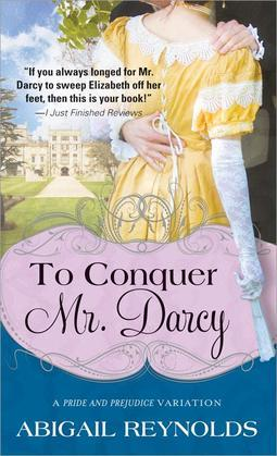 To Conquer Mr. Darcy