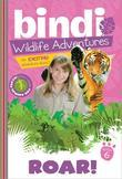 Roar!: Bindi Wildlife Adventures
