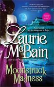 Laurie McBain - Moonstruck Madness