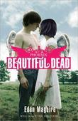 Beautiful Dead: Phoenix: Phoenix