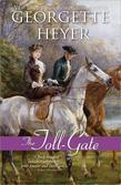 Georgette Heyer - The Toll-Gate