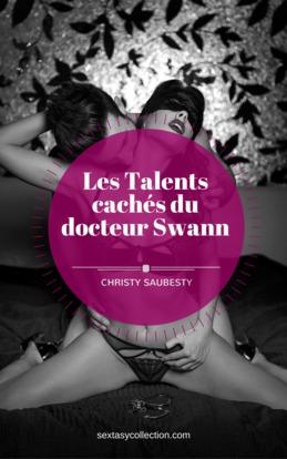 Les Talents cachés du Docteur Swann