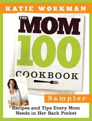 The Mom 100 Cookbook Sampler