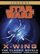 The X-Wing Series: Star Wars 9-Book Bundle: Rogue Squardon, Wedge's Gamble, The Kryptos Trap, The Bacta War, Wraith Squadron, Iron Fist, Solo Command,