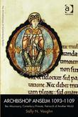 Archbishop Anselm 1093-1109: Bec Missionary, Canterbury Primate, Patriarch of Another World