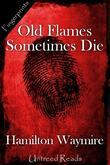 Old Flames Sometimes Die