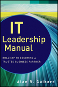 It Leadership Manual: Roadmap to Becoming a Trusted Business Partner