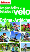 Les plus belles balades à vélo Drôme-Ardèche 2012 (avec cartes, photos + avis des lecteurs)