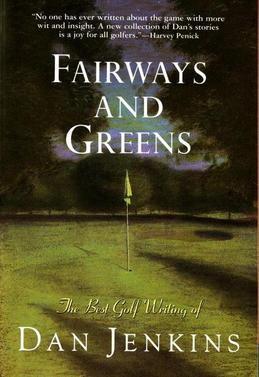 Fairways and Greens