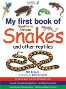 My First Book of Southern African Snakes & other Reptiles