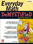 Everyday Math Demystified, 2nd Edition