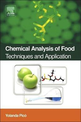 Chemical Analysis of Food: Techniques and Applications