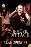 B-Movie Attack