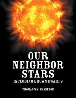 Our Neighbor Stars: Including Brown Dwarfs