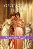 Georgette Heyer - Charity Girl