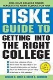 The Fiske Guide to Getting into the Right College