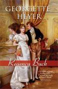Georgette Heyer - Regency Buck