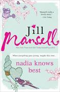 Nadia Knows Best: A funny British read about gardening, family, love, and following your heart