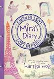 Marissa Moss - Mira's Diary: Lost in Paris