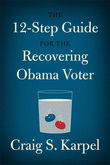 The 12-Step Guide for the Recovering Obama Voter