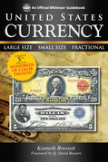 United States Currency: Large Size • Small Size • Fractional