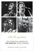 Still the Greatest: The Essential Songs of The Beatles' Solo Careers