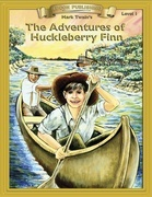Adventures of Huckleberry Finn: Classic Literature Easy to Read