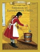 Rebecca of Sunnybrook Farm: Classic Literature Easy to Read