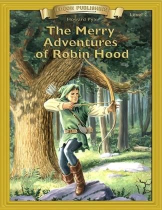 Merry Adven of Robin Hood: Classic Literature Easy to Read