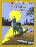 Call of the Wild: Classic Literature Easy to Read
