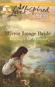 Mirror Image Bride
