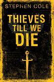 Thieves Till We Die