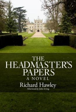 The Headmasters Papers: A Novel