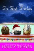Hot Flash Holidays: A Novel