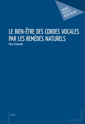 Le Bien-être des cordes vocales par les remèdes naturels