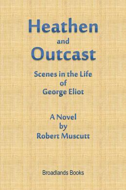 Heathen and Outcast Scenes in the Life of George Eliot